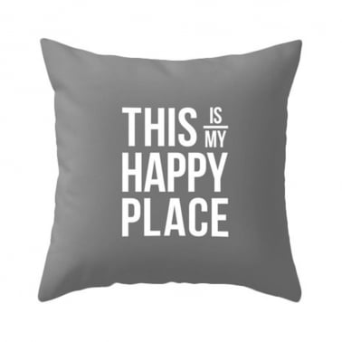 Coussin This Is My Happy Place – Gris