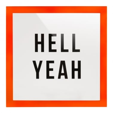 Impression Hell Yeah encadrée en plexiglass – Orange Fluo